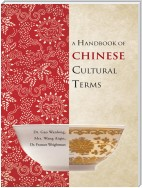 A Handbook of Chinese Cultural Terms