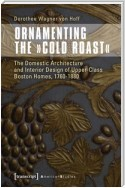 Ornamenting the »Cold Roast«
