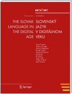 The Slovak Language in the Digital Age