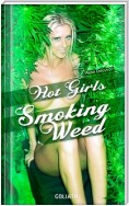 Hot Girls Smoking Weed (Photo Collection)
