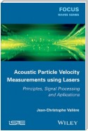 Acoustic Particle Velocity Measurements Using Lasers