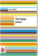 The happy prince (low cost). Limited edition