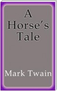 A Horse´s Tale