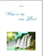 What is the true Love?
