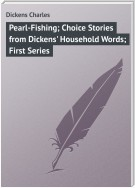 Pearl-Fishing; Choice Stories from Dickens' Household Words; First Series