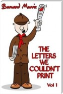 The Letters We Couldn't Print Vol 1