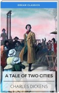 A Tale of Two Cities (Dream Classics)
