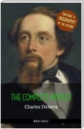 Charles Dickens: The Complete Novels + A Biography of the Author (Book House Publishing)
