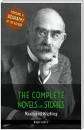 Rudyard Kipling: The Complete Novels and Stories + A Biography of the Author (Book House Publishing)