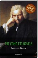 Laurence Sterne: The Complete Novels + A Biography of the Author