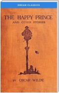 The Happy Prince and Other Tales (Dream Classics)