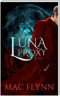 Luna Proxy Box Set: Werewolf Shifter Romance