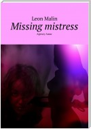 Missing mistress. Agency Amur
