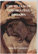 The realm of tormenting dreams