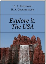Explore it. The USA