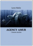 Agency Amur. 1 dozen stories