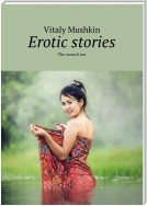 Erotic stories. The second ten