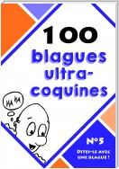 100 blagues ultra-coquines