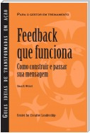 Feedback That Works: How to Build and Deliver Your Message, First Edition (Brazilian Portuguese)