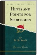 Hints and Points for Sportsmen