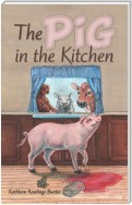 The Pig in the Kitchen