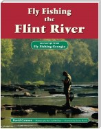 Fly Fishing the Flint River