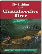 Fly Fishing the Chattahoochee River