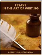 Essays In the Art of Writing (Illustrated)