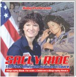 Sally Ride : The First American Woman in Space - Biography Book for Kids | Children's Biography Books