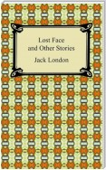 Lost Face and Other Stories