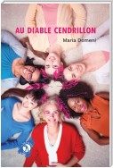 Au diable Cendrillon