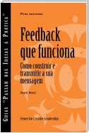 Feedback That Works: How to Build and Deliver Your Message (Portuguese for Europe)