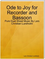 Ode to Joy for Recorder and Bassoon - Pure Duet Sheet Music By Lars Christian Lundholm