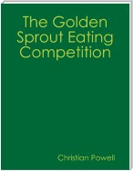 The Golden Sprout Eating Competition