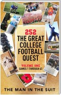 252 The Great College Football Quest: Volume One