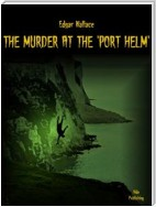 The Murder at the 'Port Helm'