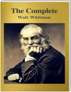 Complete Works of Walt Whitman