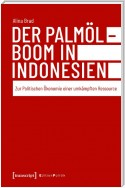Der Palmölboom in Indonesien
