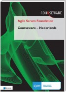 Agile Scrum Foundation Courseware - Nederlands