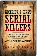 America's First Serial Killers