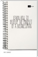 Learn How to Develop the Mindset of a Businessman