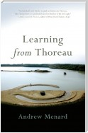 Learning from Thoreau