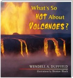 What's So Hot About Volcanoes?