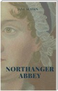 Northanger Abbey (Illustrated Edition)
