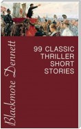 99 Classic Thriller Short Stories