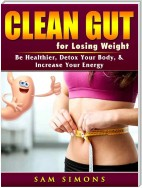 Clean Gut for Losing Weight