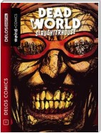 Deadworld 2 Slaughterhouse