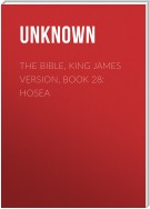 The Bible, King James version, Book 28: Hosea