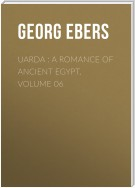 Uarda : a Romance of Ancient Egypt. Volume 06