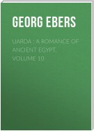 Uarda : a Romance of Ancient Egypt. Volume 10